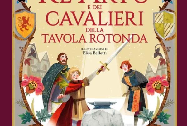 Le più belle storie di Re Artù e dei cavalieri della Tavola Rotonda - Gribaudo